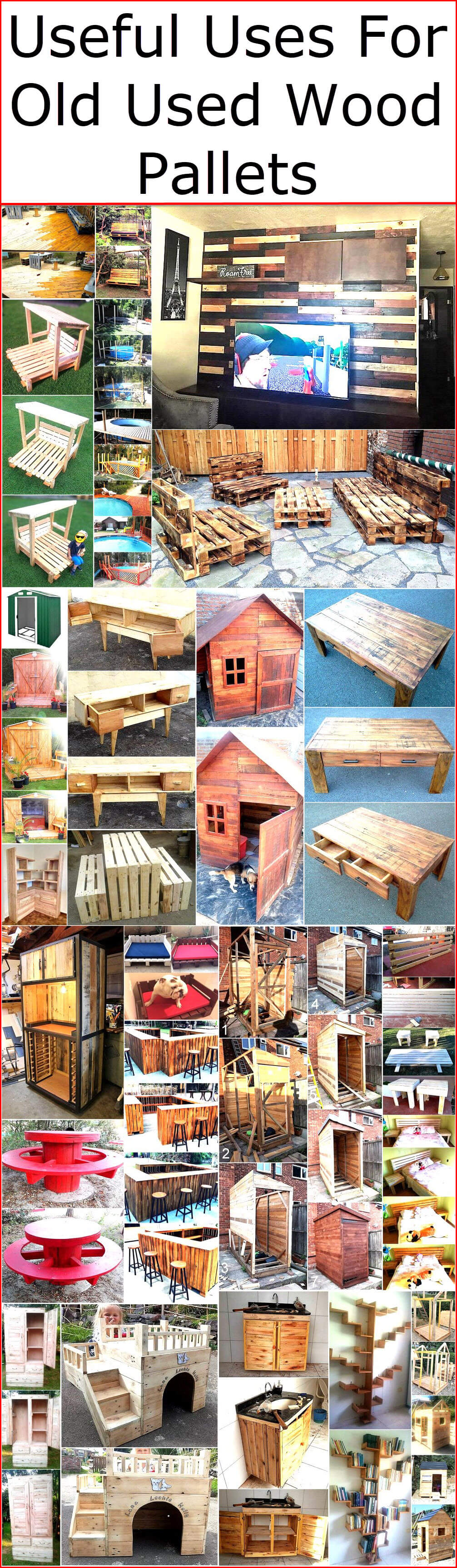 Useful Uses For Old Used Wood Pallets