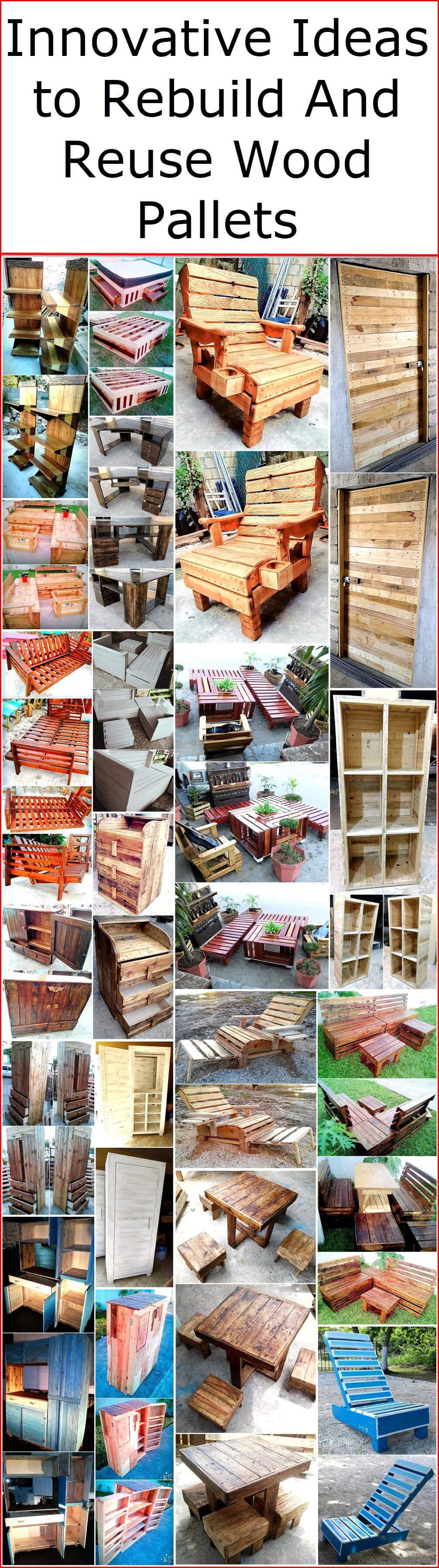 Innovative Ideas to Rebuild And Reuse Wood Pallets