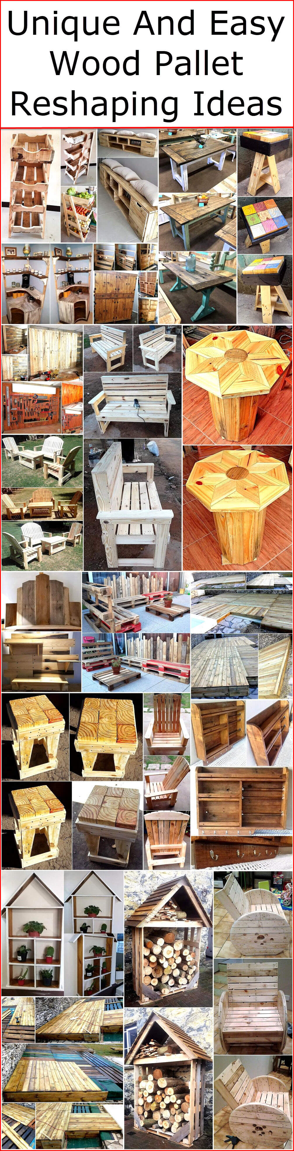 Unique And Easy Wood Pallet Reshaping Ideas